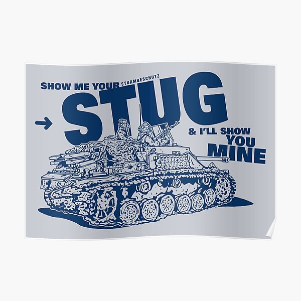 Show me your STUG! Poster