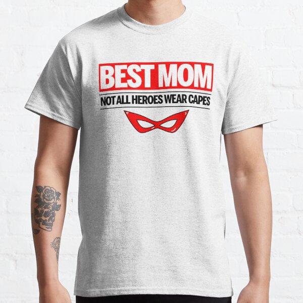Tous Les Héros Ne Portent Pas De Capes T-shirt classique