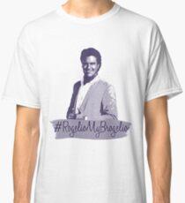 #RogelioMyBrogelio (Rogelio de la Vega - Jane The Virgin) Classic T-Shirt