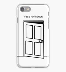 Not A Door iPhone Case/Skin