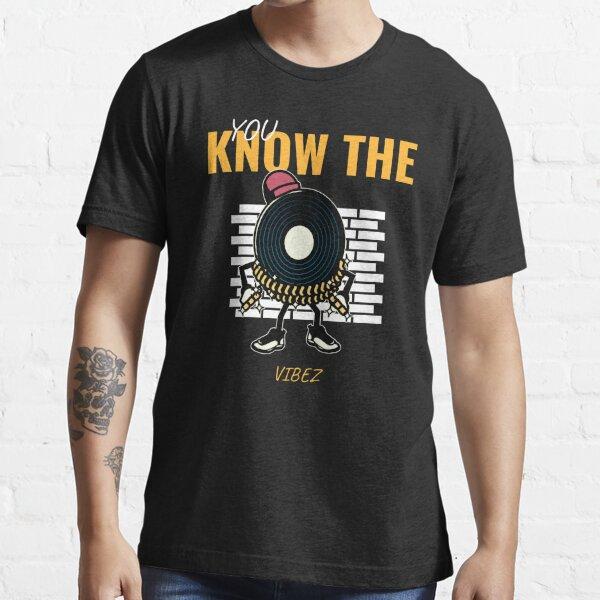 Conoces el Vibez Camiseta esencial