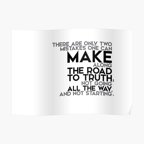 make the road to truth - buddha (?) Poster