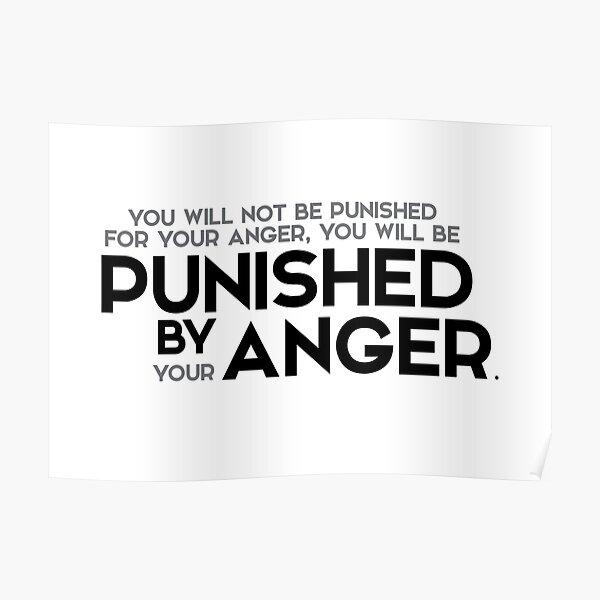 punished by anger - buddha (?) Poster