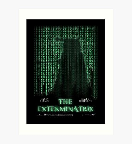 THE EXTERMINATRIX Art Print