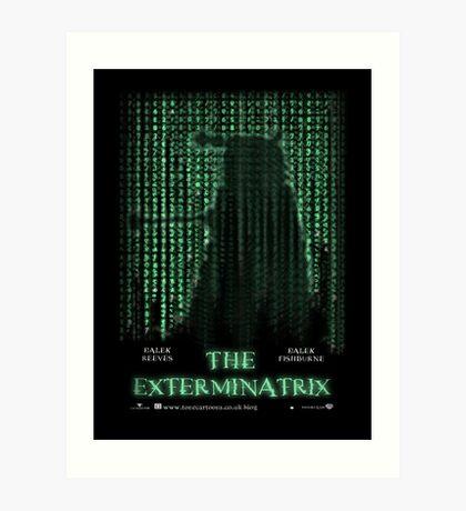 THE EXTERMINATRIX Art Print