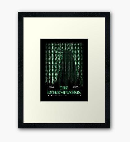 THE EXTERMINATRIX Framed Print