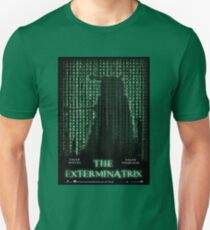 THE EXTERMINATRIX Unisex T-Shirt