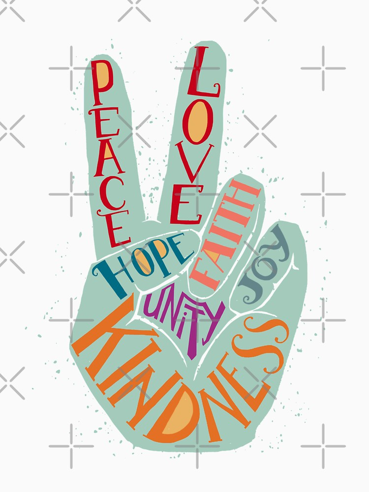 Peace hand sign - Love, Faith, Joy, Hope, Kindness, Unity lettering design by picbykate