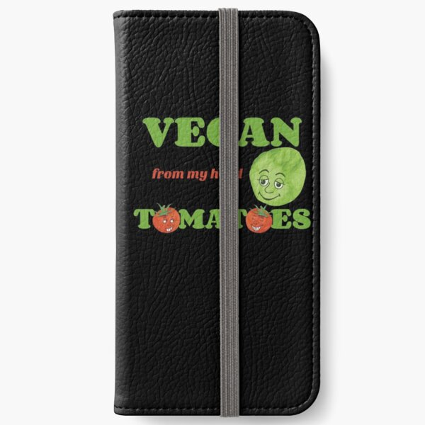 Vegan from my head tomatoes iPhone Wallet