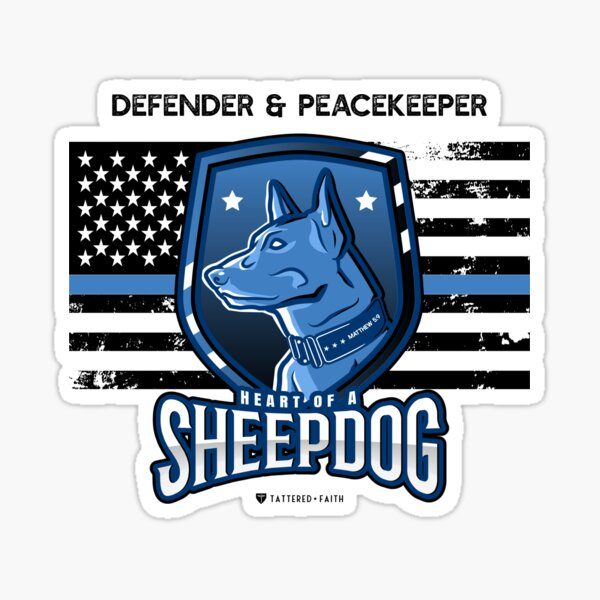 Heart of a Sheepdog -- Defender and Peacemaker Sticker