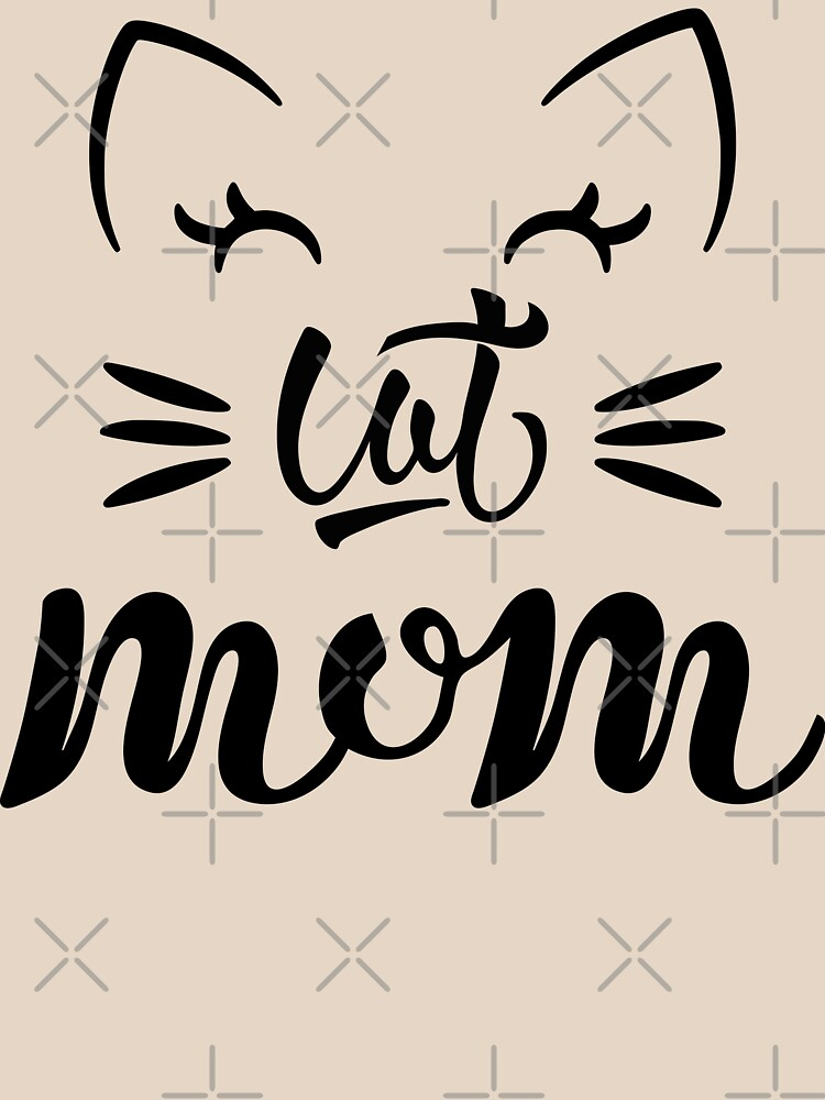 Cat mom cat mommy (black) by MickyDeeTees
