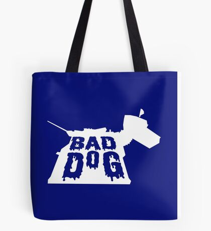 Bad Dog 3 Tote Bag