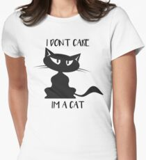 Cat - I don't care I am a cat Womens Fitted T-Shirt