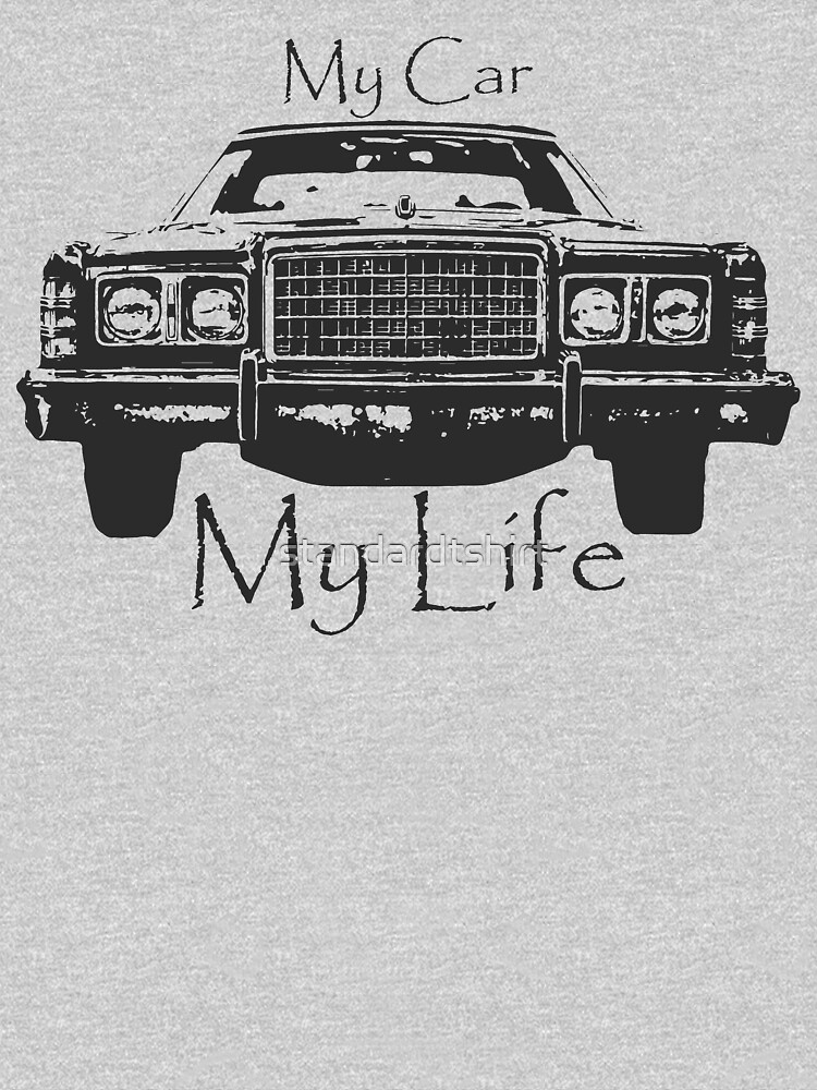 Abstract Cool Car Design My Car My Life Vintage car life  by standardtshirt