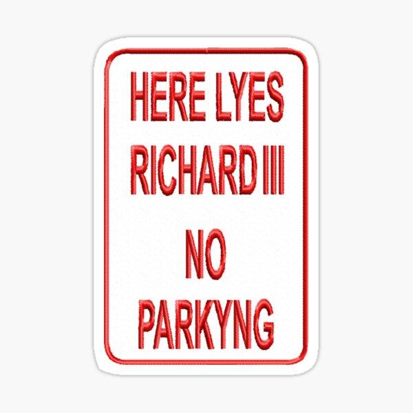 Here Lyes Richard III Sticker