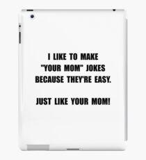 Your Mom Joke iPad Case/Skin