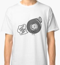 What does the turbo say? Classic T-Shirt