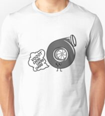 What does the turbo say? Unisex T-Shirt