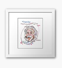 Albert Einstein Picture Quote - Insanity Framed Print