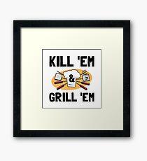 Kill Grill Framed Print