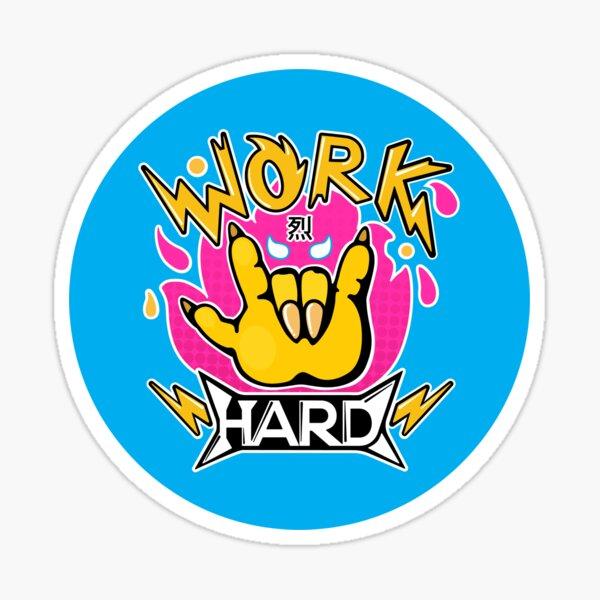 Travailler dur Sticker