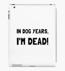 Dog Years Dead iPad Case/Skin