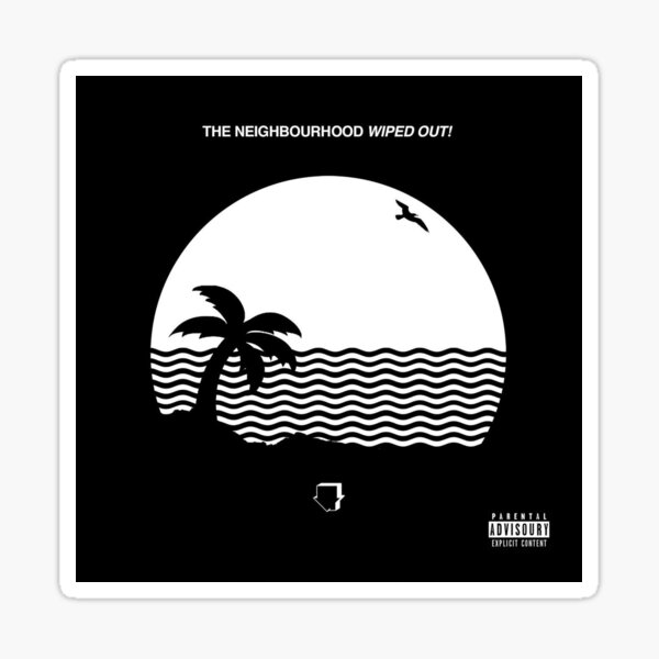 The Neighborhood Wiped Out Sticker