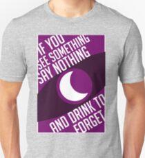 See Something-Say Nothing Unisex T-Shirt