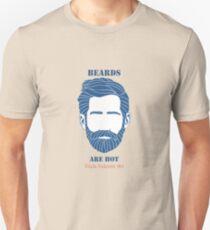 Beards are Hot T-Shirt