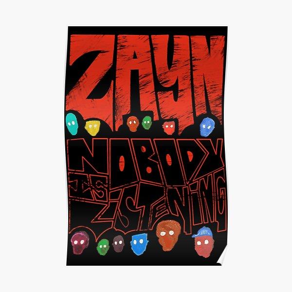 Zayn - Personne n'écoute (noir) Poster