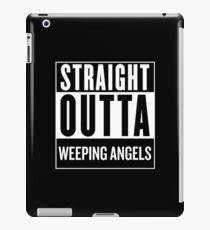 Straight Outta Weeping Angels iPad Case/Skin