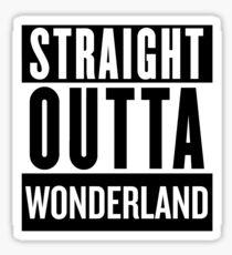 Straight Outta Wonderland Sticker
