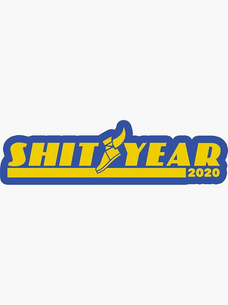 Shit Year 2020 Logo Parody by YabYumShop