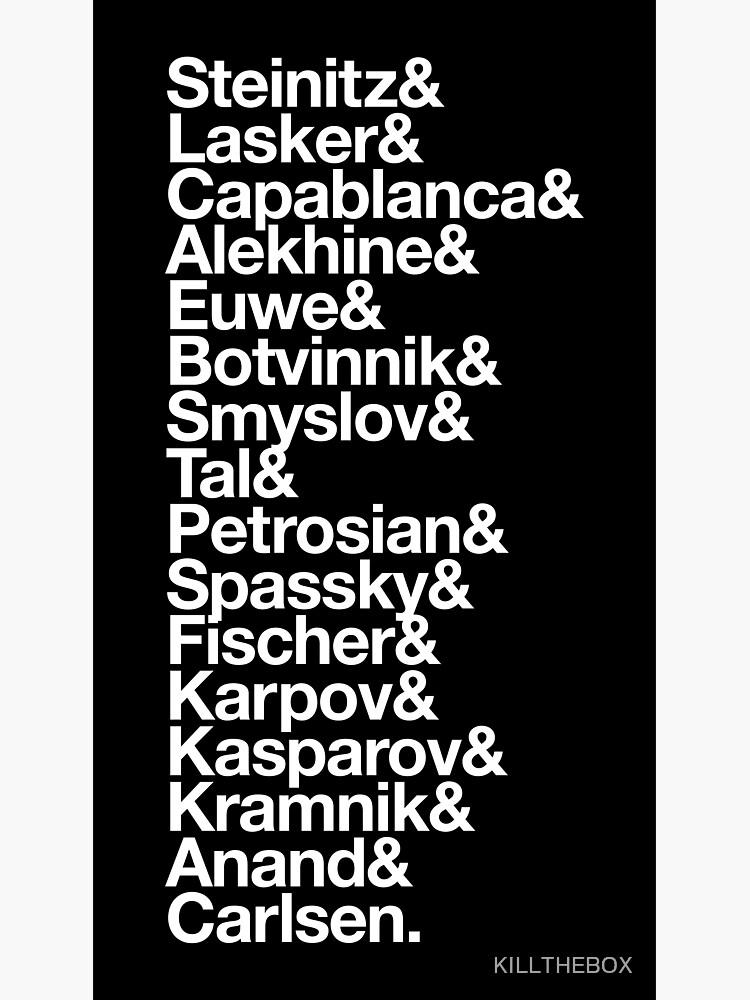 World Chess Champions by KILLTHEBOX