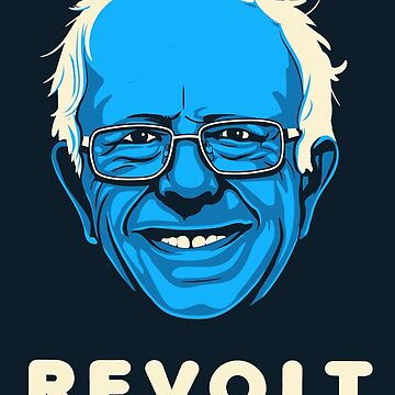 Bernie Sanders Revolt by briancrim