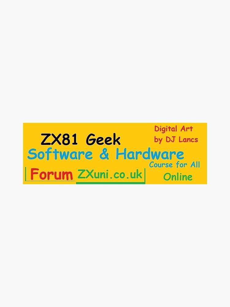 ZX81 Geek - ZXuni.co.uk by DJLancs