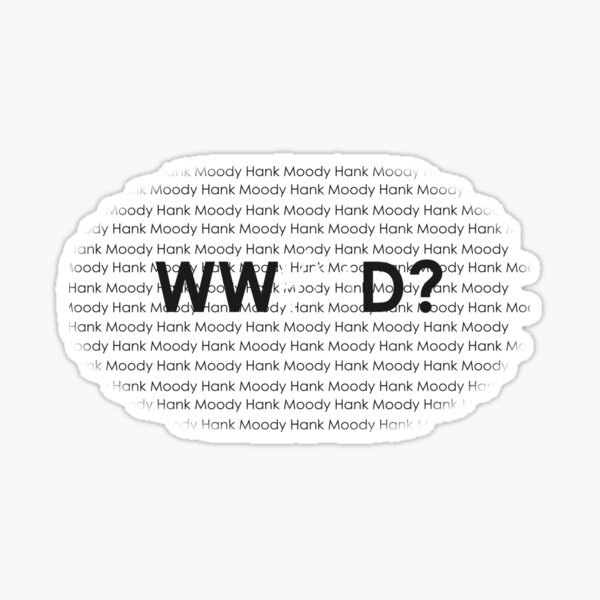 Californication What Would Hank Moody Do? Sticker
