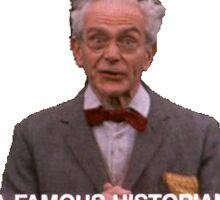 Monty Python Famous Historian Sticker