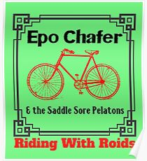 Epo Chafer Riding with 'Roids Poster