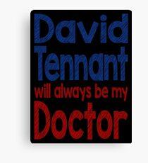 Dr. David Tennant Canvas Print