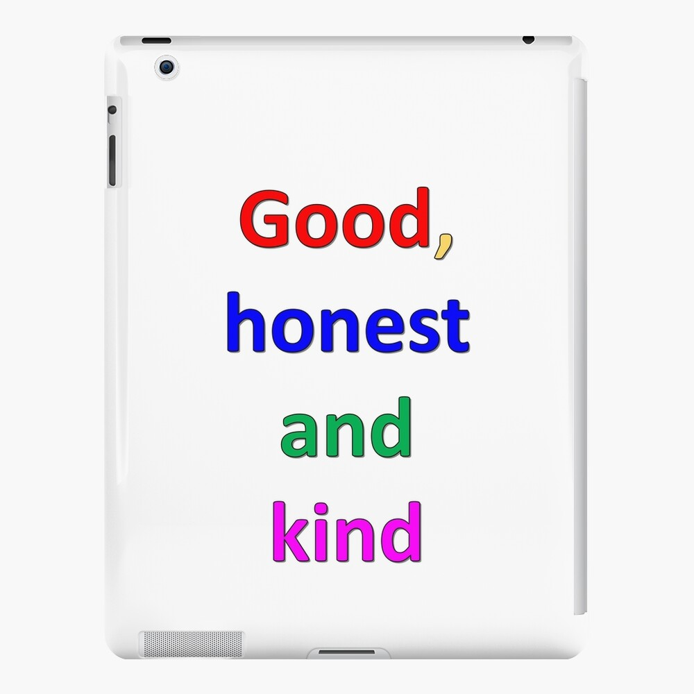 Font in different colors says Good, honest and kind iPad Case & Skin