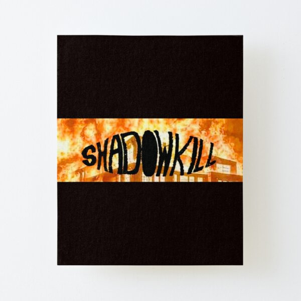 ShadowKill Canvas Mounted Print