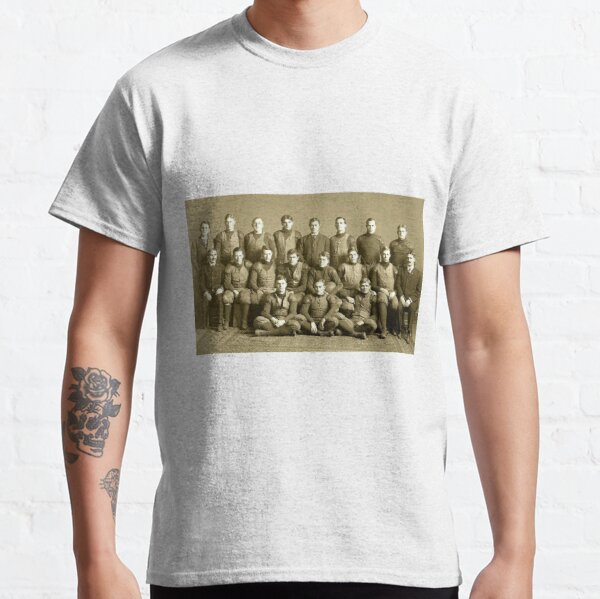 The 1905 Michigan football team. Won every game that year- except one Classic T-Shirt