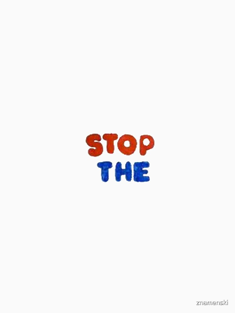 STOP THE by znamenski