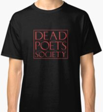 LIT NERD :: DEAD POETS SOCIETY Classic T-Shirt