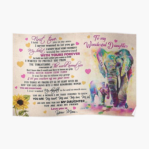 Mamá a maravillosa hija elefante: eres todo lo que siempre quise que fuera mi hija Póster