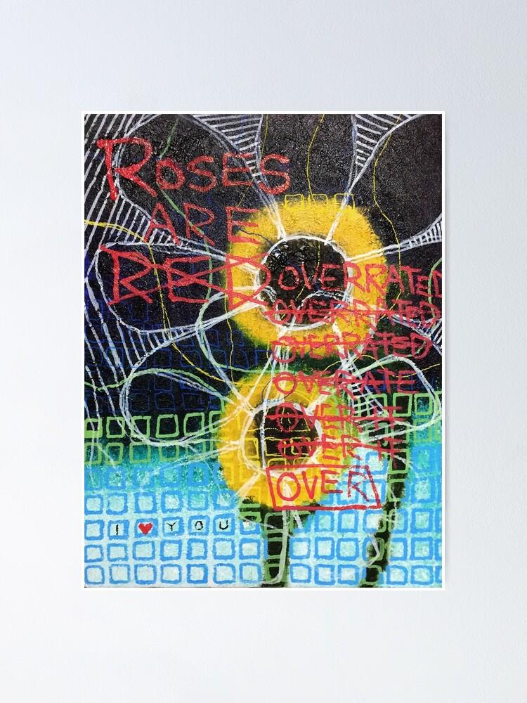 Alternate view of Flowers Wilt Poster