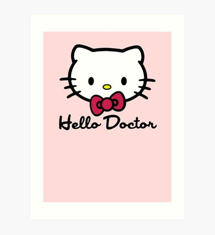 Hello Doctor Art Print