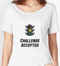 Challenge Accepted Light Women's Relaxed Fit T-Shirt
