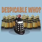 DESPICABLE WHO? by ToneCartoons